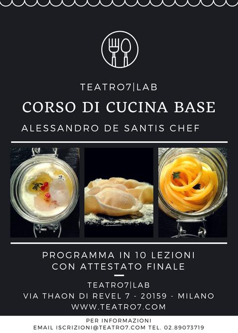 Corso Di Cucina Base Alessandro De Santis Chef Teatro7 Lab Di Milano Cibus Alius